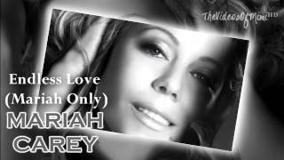 [HQ] Mariah Carey - Endless Love (Mariah Only Version)