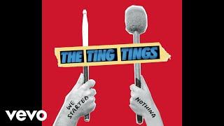 The Ting Tings - Impacilla Carpisung (Audio)