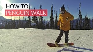 #30 Snowboard intermediate – How to penguin walk on a snowboard