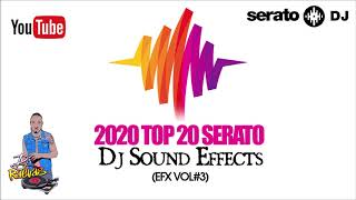 DJ SOUND EFFECTS (Top 20 serato effects) #SeratoEfx #djeffects #djsoundeffects Vol#3 Jingles