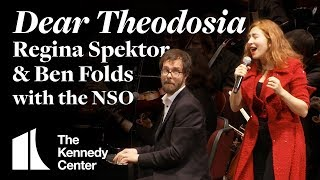Dear Theodosia   Regina Spektor & Ben Folds With The NSO | LIVE At The Kennedy Center