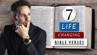 BIBLE VERSES that CHANGED my whole LIFE | 7 POWERFUL VERSES