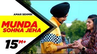 Munda Sohna Jeha (Official Video) | Amar Sehmbi | Desi Crew | Simar Doraha | Latest Punjabi Song2020