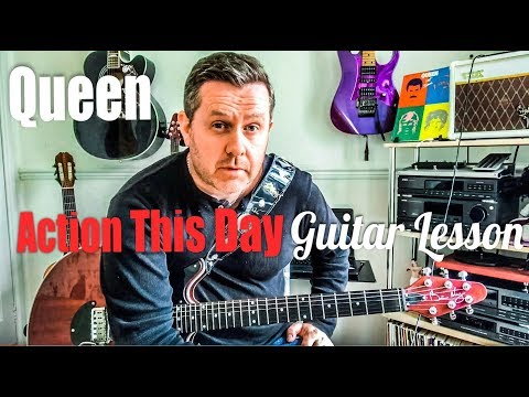 Queen Action This Day Guitar Lesson Brianmayguitar