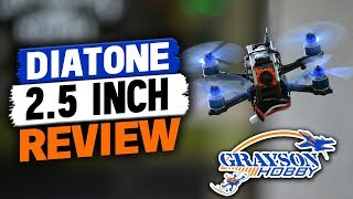 Diatone 2.5 Inch FPV Quad - The Sweet Spot of Micro Drone Racers