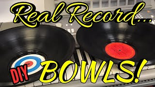 DIY Real Record Bowls!