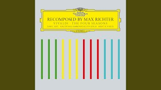 Richter: Recomposed By Max Richter: Vivaldi, The Four Seasons   Summer 2