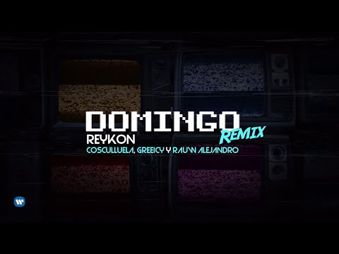 Reykon Domingo Remix Feat Cosculluela Greeicy Amp Rauw Alejandroofficial Lyric Video