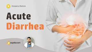 Acute Diarrhea | Emergency Medicine | Video Lecture | Medical Student | V-Learning