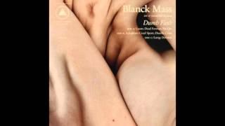 Blanck Mass   No Lite