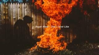 Angel Haze - Shit I Dont Like