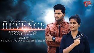 REVENGE | Latest Telugu Action Short Film 2020 | by Vicky Icon | TeluguOneTV