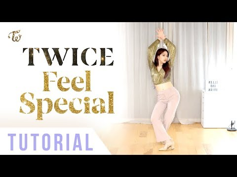 "Download TWICE - ""Feel Special"" Dance Tutorial (Explanation + Mirrored) 