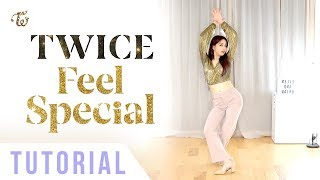 """TWICE - """"Feel Special"""" Dance Tutorial (Explanation + Mirrored) 