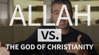 How is Allah of Islam different from God of Christianity?