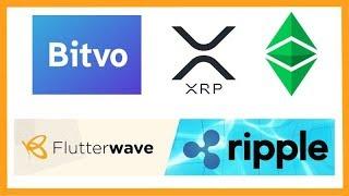 Bitvo Adds XRP & ETC - Flutterwave Ripple Partnership - Coinschedule & Trecento Blockchain Cap Fund