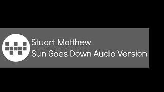 Robin Schulz Ft. Jasmine Thompson-Sun Goes Down Cover By Stuart Matthew (HC) Audio