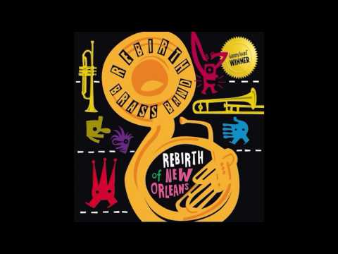I Like It Like That (Song) by Rebirth Brass Band
