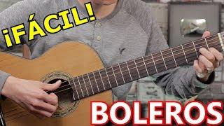 Como Tocar Boleros En Guitarra   Ritmo Universal