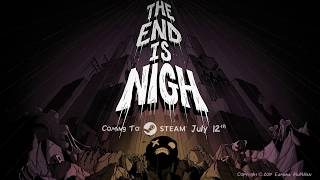 The End Is Nigh video