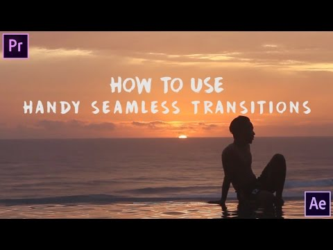 Handy Seamless Transitions | Adobe Premiere Pro CC 2017 | KASKUS