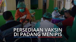 Persediaan Vaksin di Padang Makin Menipis, Dinkes Sebut Hanya Cukup hingga Besok