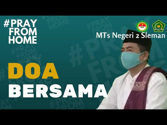 Doa Bersama MTsN 2 Sleman Untuk Keselamatan Bangsa dari Pandemi COVID-19