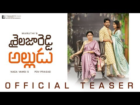 Sailaja Reddy Alludu - Movie Trailer Image