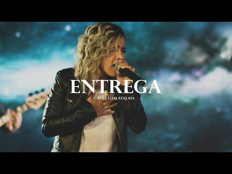 Música Entrega (part. Lito Atalaia)