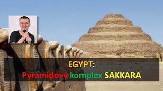 Egypt - Pyramidový komplex Sakkara