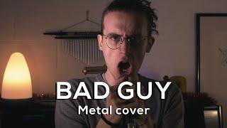 BILLIE EILISH   Bad Guy (METAL COVER)