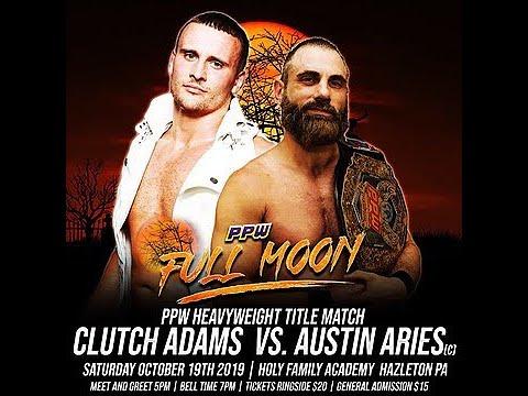 Austin Aries vs. Clutch Adams - PPW Full Moon - October 19, 2019