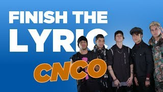 Finish The : Cnco