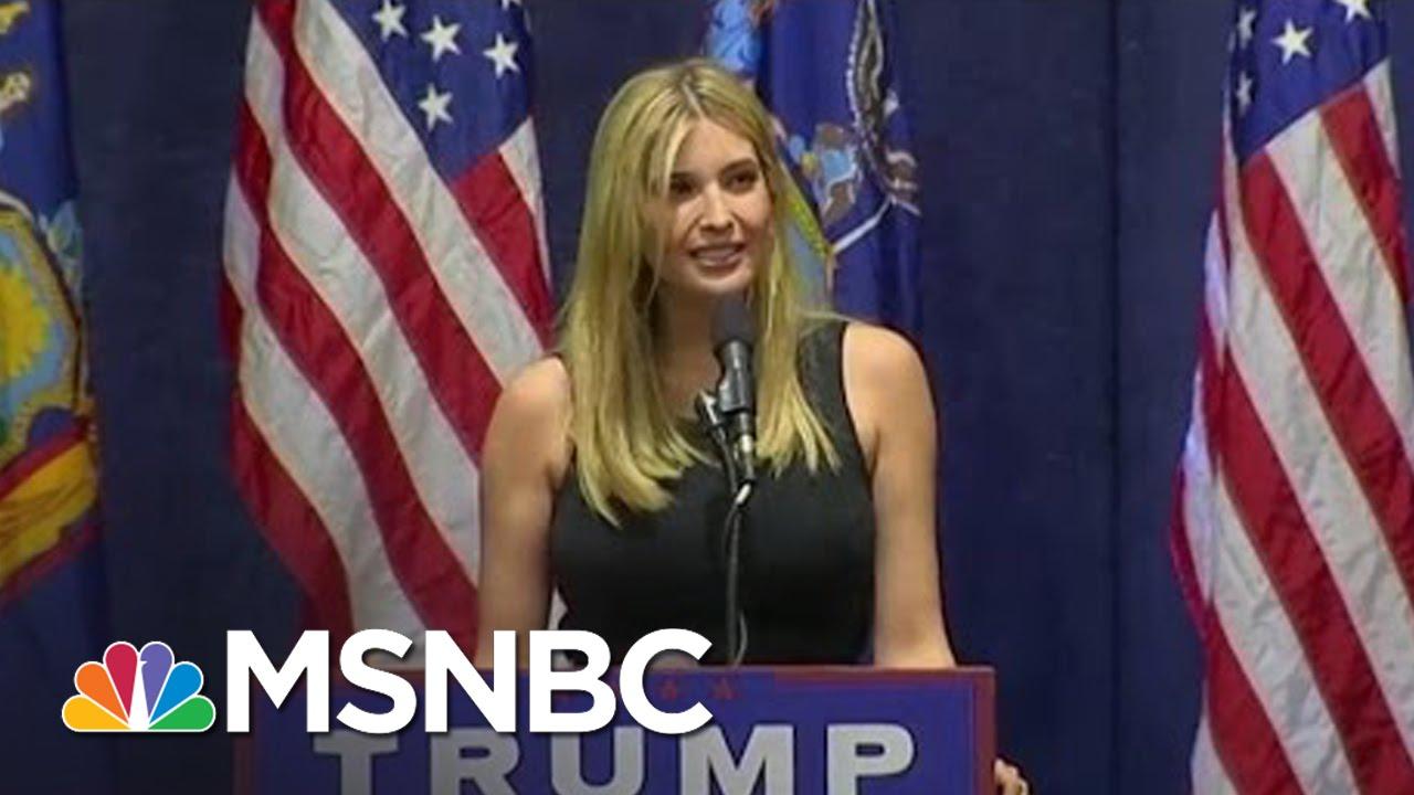 Ivanka Trump Softens Donald's Image As The 'Anti-Donald'   MSNBC thumbnail