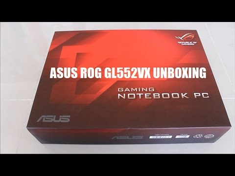 Asus ROG GL552VX Unboxing