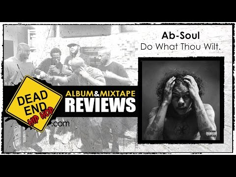 Ab-Soul - Do What Thou Wilt. Album Review | DEHH
