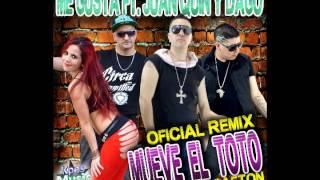 Mueve El Toto - ( version reggaeton )  lore y roque - Me Gusta Ft Juan Quin Y Dago