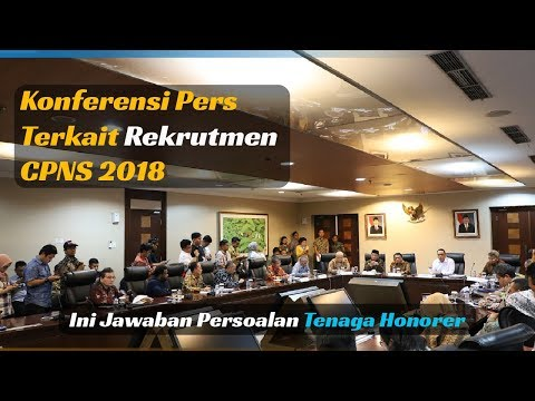 Konferensi Pers Terkait Rekrutmen CPNS 2018