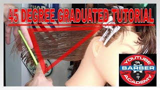 Graduated 45 degree Haircut - How to get the perfect graduated cut!