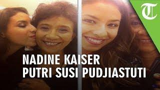 Nadine Kaiser, Putri Menteri Susi Pudjiastuti