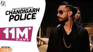 Chandigarh Police  Pretty Bhullar  G Skillz  Leinster Productions  Latest Punjabi Songs 2016