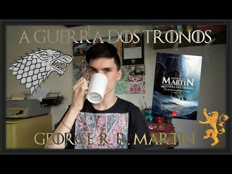 A Guerra dos Tronos | George R. R. Martin