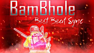 Best edited BamBhole Bam Bam Montage | 200 SUBSCRIBERS Special edited montage | GUN SYNC