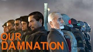 Our Damnation- A Half-life story [SFM]