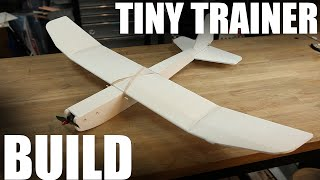 Building the Tiny Trainer RC plane