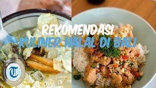 7 Kuliner Halal di Bali yang Tak Boleh Dilewatkan untuk Dicoba