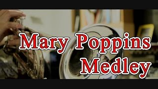 """Mary Poppins medley (from DISNEY's """"Mary Poppins"""") (Trumpet Cover)"""