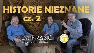 Historie nieznane cz.2 Dr Franc & Grzegorz Skwarek TagenTV
