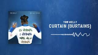 YNW Melly - Curtain (Burtains) [Official Audio]