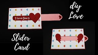 DIY Love Slider Card | Valentines Day Card / Anniversary Card  | Handmade Card for Scrapbook